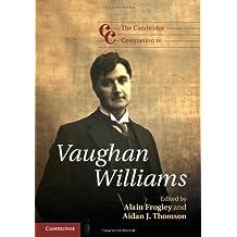 The Cambridge Companion to Vaughan Williams