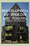img - for Encyclopedia of Smoking and Tobacco book / textbook / text book