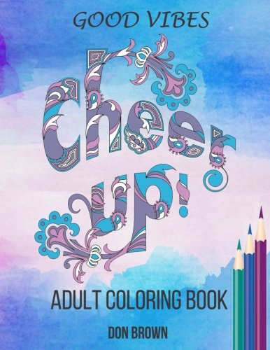 good-vibes-adult-coloring-book-cheer-up