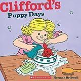 Clifford's Puppy Days (Clifford's Big Ideas)