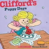 Clifford's Puppy Days, Norman Bridwell, 0545215838