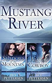 MUSTANG RIVER (Books 1-2)