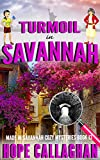 Turmoil in Savannah: A Made in Savannah Cozy Mystery (Made in Savannah Cozy Mysteries Series Book 13)