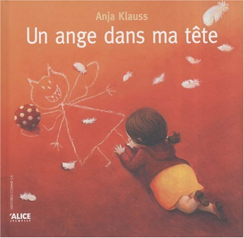 Un ange dans ma tête Album – 20 septembre 2007 Anja Klauss Alice 2874260657 Albums