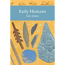 Early Humans (Collins New Naturalist Library)