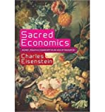 img - for Sacred Economics: Money, Gift, and Society in the Age of Transition (Paperback) - Common book / textbook / text book