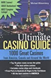 The Ultimate Casino Guide, Michael Wiesenberg, 1402203802