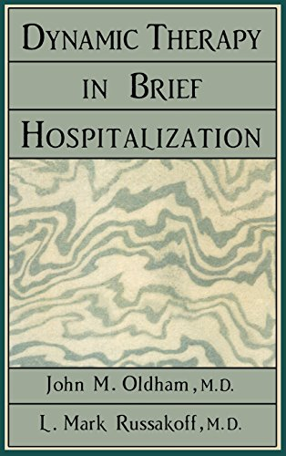 Dynamic Therapy in Brief Hospitalization