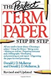 The Perfect Term Paper: Revised and Updated