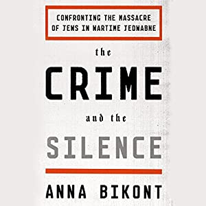 The Crime and the Silence Audiobook