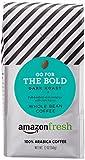 #10: AmazonFresh Go For The Bold, 100% Arabica Coffee, Dark Roast, Whole Bean, 12 Ounce