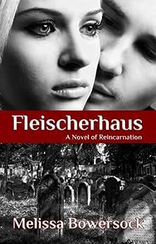 Fleischerhaus by [Bowersock, Melissa]
