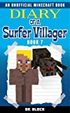 #4: Diary of a Surfer Villager: Book 7: (an unofficial Minecraft book)