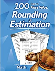Humble Math - 100 Days of Place Value, Rounding & Estimation: Workbook with Answer Key - Ages 7-10 (Maths KS1, KS2) (Elementary Grades 2-5) Round and Estimate Numbers – Mental Math - Lots of Reproducible Practice Problems