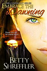 Embrace The Dawning (The Covenant Series) (Volume 1)