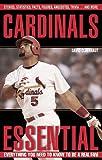 Cardinals Essential, David Claerbaut, 1572438339