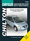 Chrysler Caravan, Voyager, Town & Country 2003-2007 (Chilton's Total Car Care Repair Manuals) 1st edition by Chilton (2010) Paperback