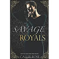 Savage Royals: A Reverse Harem High School Bully Romance (Boys of Oak Park Prep)