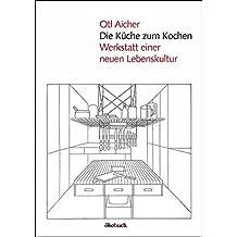 amazon.com: otl aicher: books, biography, blog, audiobooks, kindle - Otl Aicher Die Küche Zum Kochen