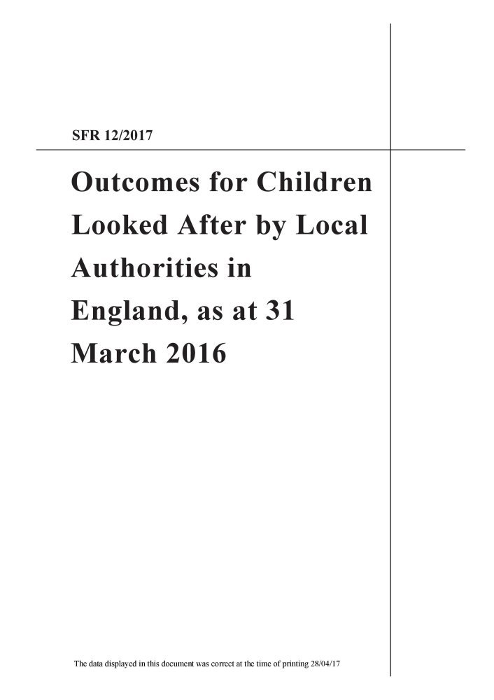Outcomes for Children Looked After by Local Authorities in England, as at 31 March 2016 pdf