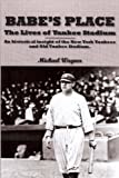img - for Babe's Place: The Lives of Yankee Stadium book / textbook / text book