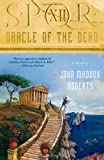 Oracle of the Dead, John Maddox Roberts, 0312380933