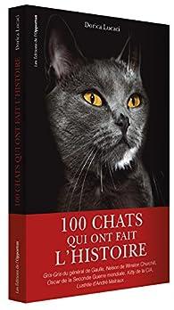 100 chats qui ont fait l'histoire par Lucaci