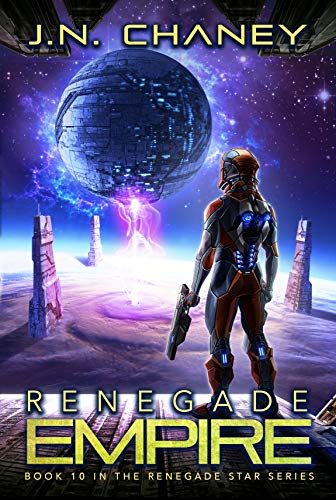 Renegade Empire: An Intergalactic Space Opera Adventure (Renegade Star Book 10)