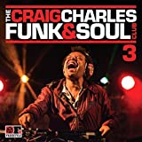 The Craig Charles Funk and Soul Club Vol 3
