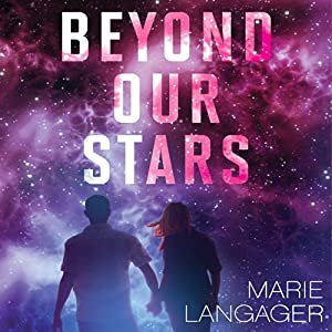 Beyond Our Stars Audiobook
