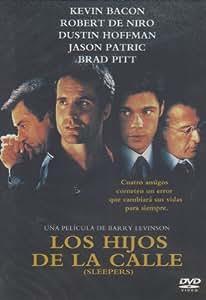 LOS HIJOS DE LA CALLE (SLEEPERS)