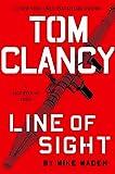 Tom Clancy Line of Sight (A Jack Ryan Jr. Novel)