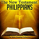 The New Testament: Philippians |  The New Testament