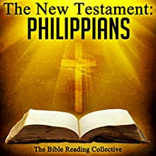 The New Testament: Philippians Audiobook by  The New Testament Narrated by  The Bible Reading Collective