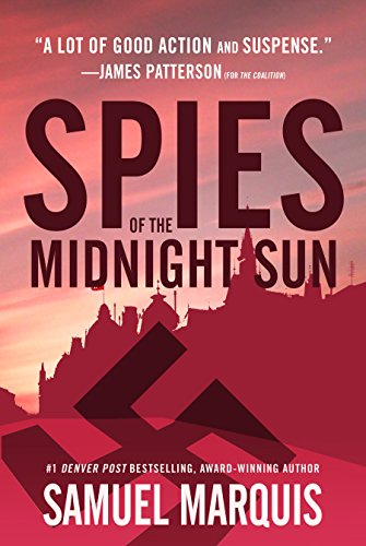 Spies of the Midnight Sun: A True Story of WWII Heroes (World War Two Series Book (Double Marquis)