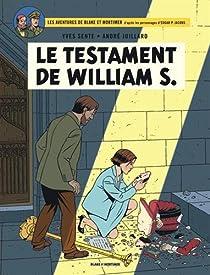 Blake & Mortimer, tome 24 : Le Testament de William S. par Sente
