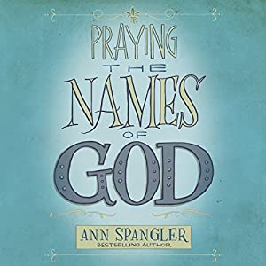 Praying the Names of God Audiobook