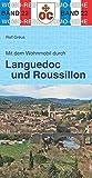 Mit dem Wohnmobil durch Languedoc und Roussillon: Südfrankreich - zwischen Rhone und Pyrenäen (Womo-Reihe, Band 22)