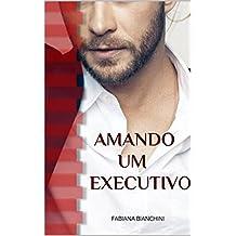 Amando um Executivo