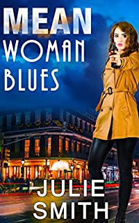 Mean Woman Blues by Julie Smith ebook deal