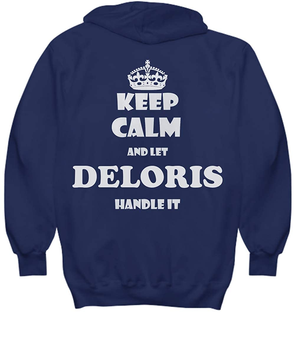 2 Sides Keep Calm and LET Deloris Handle IT with Default Size 2XL White
