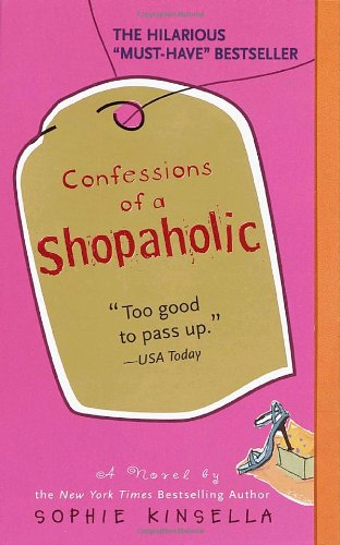 Confessions of a Shopaholic -  Sophie Kinsella, Mass Market Paperback