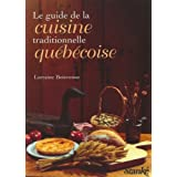 Le Guide de la cuisine traditionnelle au Québec