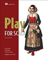 Play for Scala: Covers Play 2 Front Cover