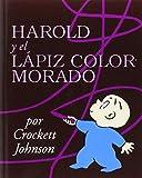 img - for Harold y el Lapiz Color Morado (Harold and the Purple Crayon) book / textbook / text book