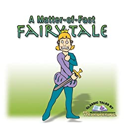 A Matter-of-Fact Fairy Tale