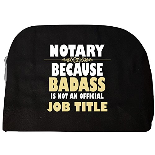 Notary Metal (Notary Because Badass Is Not An Official Job Title - Cosmetic Case)