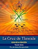 La Cruz de Tlaxcala (Spanish Edition)