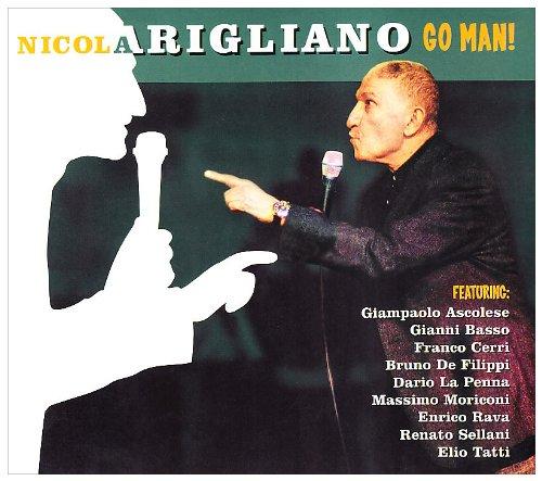 Nicola Arigliano - Go man! - Zortam Music
