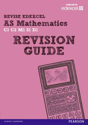 Download REVISE EDEXCEL: AS Mathematics Revision Guide (REVISE Edexcel GCE Maths) PDF